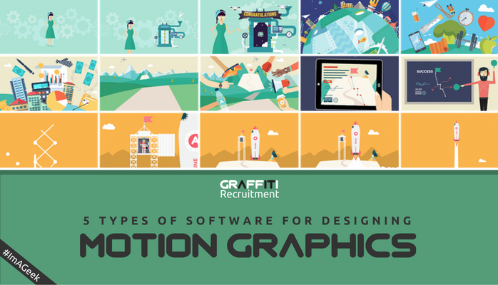 5 Types Of Software Every Motion Graphics Designer Should Know Graffiti Recruitment