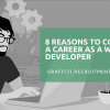 8 Reasons to Consider a Career as a Web Developer