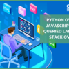 Python overtakes JavaScript as most queried language on Stack Overflow
